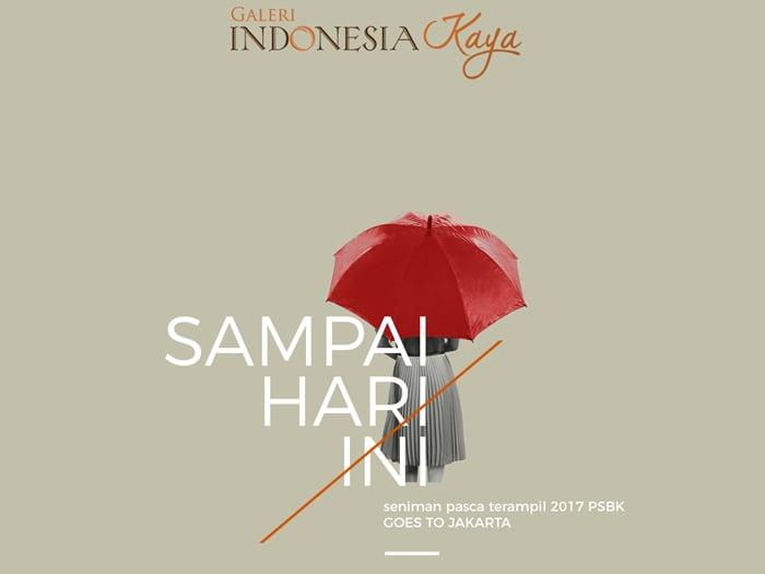 """""""Sampai Hari Ini"""" PSBK Mampir di Jakarta"""
