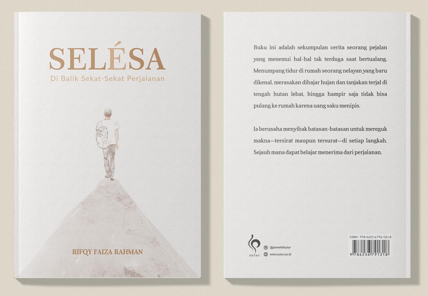 Q&A: Proses Pembuatan Buku SELÉSA, Di Balik Sekat-Sekat Perjalanan